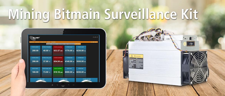 Allnet Mining Bitmain Surveillance Kit